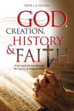 God, Creation, History & Faith: A Personal Journey Through the History of Religious Belief cover photo