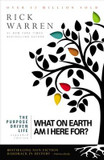 The Purpose Driven Life: What on Earth am I Here For? cover photo