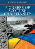 Pioneers of Scottish Christianity: Ninian, Columba and Mungo cover photo