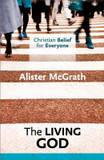 Christian Belief for Everyone: The Living God cover photo