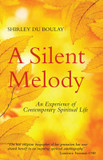 Silent Melody, A: An Experience of Contemporary Spiritual Life cover photo