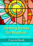 Getting Ready for Baptism Course Book: A Practical Course Preparing Children for Baptism cover photo