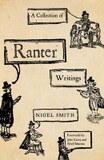 Collection of Ranter Writings, A: Spiritual Liberty and Sexual Freedom in the English Revolution cover photo