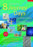 8 Bible-themed Journey Days for Primary Schools: A Cross-curricular Resource for Teaching About Christianity cover photo