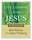 Life Lessons from Jesus: 36 Bible Studies for Individuals or Groups cover photo