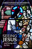 Seeing Jesus and Being Seen by Him cover photo