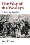 The Way of the Wesleys: A Short Introduction cover photo