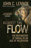 Against the Flow: The Inspiration of Daniel in an Age of Relativism cover photo