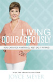Living Courageously: You Can Face Anything, Just Do it Afraid cover photo