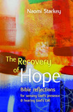 The Recovery of Hope: Bible Reflections for Sensing God's Presence and Hearing God's Call cover photo