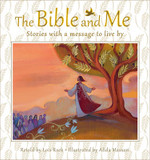 The Bible and Me: Stories with a Message to Live by cover photo