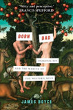 Born Bad: Original Sin and the Making of the Western World cover photo