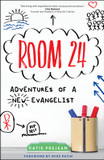 Room 24: Adventures of a New Evangelist cover photo