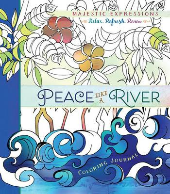 Adult Coloring Journal Peace Like A River 24 Inspiring