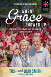 When Grace Showed Up: One Couple's Story of Hope and Healing Among the Poor cover photo