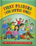 First Prayers for Little Ones: Prayers for Every Day, Special Occasions and the Family cover photo