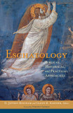 Eschatology: Biblical, Historical, and Practical Approaches cover photo