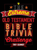 The Extreme Old Testament Bible Trivia Challenge cover photo
