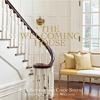 The Welcoming House: The Art of Living Graciously By Jane Schwab and Cindy Smith | James Anthony Collection