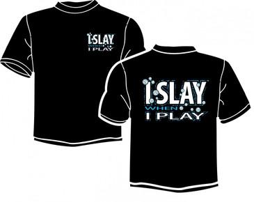 I Slay SS T-Shirt
