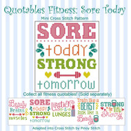 Quotables Fitness Sore Today Sports Cross Stitch Pattern