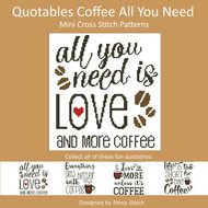 Quotables Coffee Everything Cross Stitch Sampler - PinoyStitch