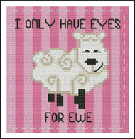 Ewe I Only Have Eyes for Ewe