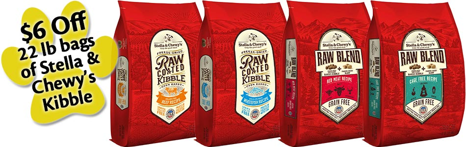 $6 Off 22 lb bags of Stella & Chewy's Kibble