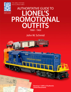 Authoritative Guide to Lionel's Promotional Outfits 1960 - 1969 (Hard Cover)