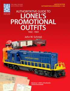 Authoritative Guide to Lionel's Promotional Outfits 1960 - 1969 (Limited Edition Hard Cover Shelf Worn)
