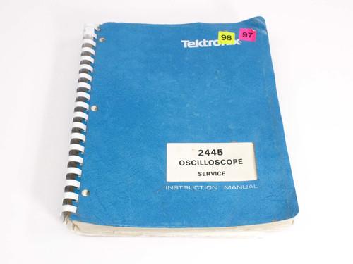 Tektronix 2445  Oscilloscope Service Instruction Manual