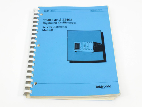 Tektronix 11401/11402  Digitizing Oscilloscope Service Ref. Manual - Soft Cover
