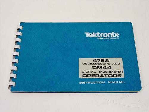 Tektronix 475A Oscilloscope & DM44 Digital Multimeter  Instruction Manual