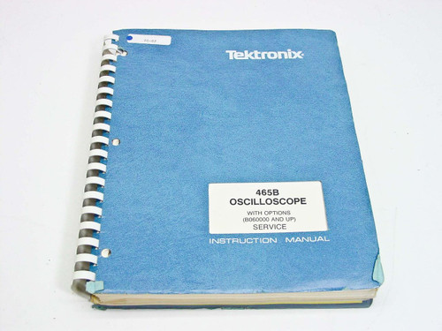 Tektronix 465B with Opt  Service Manual