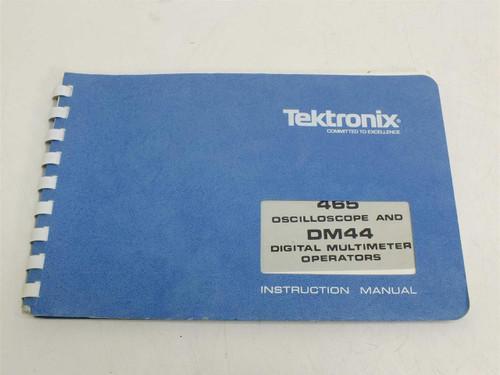 Tektronix 465 / DM44  Operators Manual