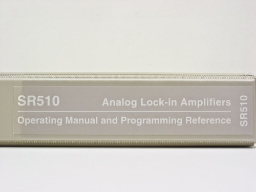 Stanford Research Systems SRS Lock-in Amplifier Operating Manual SR510