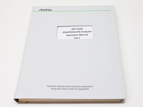 Anritsu Operation Manual vol. 1 MP1552B SDH/PDH/ATM Analyzer