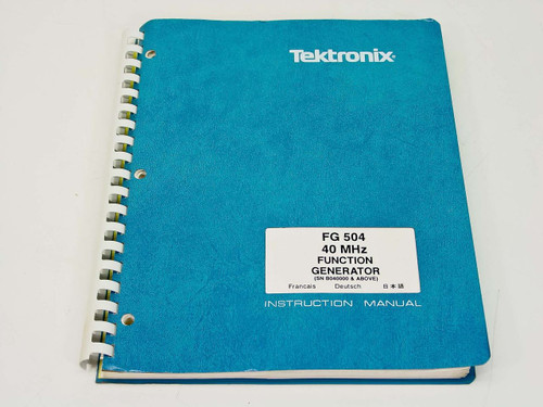 Tektronix FG504 40 MHz Function Generator  Instruction Manual