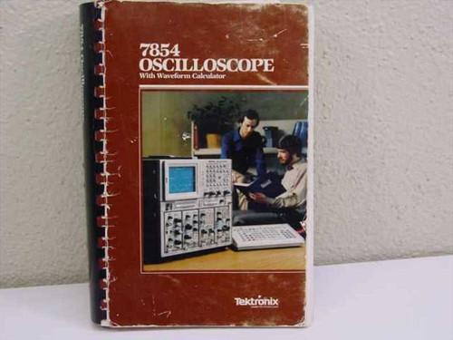 Tektronix 07-2873-00  7854 Oscilloscope Operators Manual