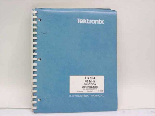 Tektronix 070-2655-00  FG 504 40 MHz Function Generator Instruction Manua
