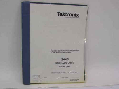 Tektronix 070-3830-00  2445 Oscilloscope Operators Instruction Manual