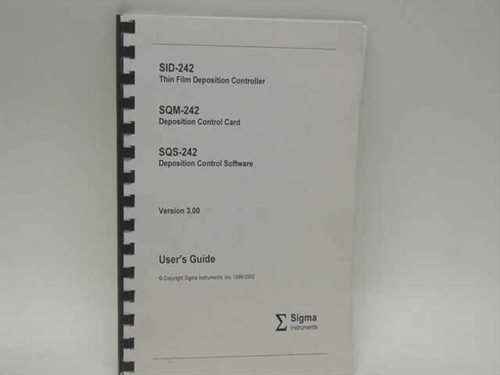 Sigma Instruments SID-242  Thin Film Deposition Controller& User's Guide