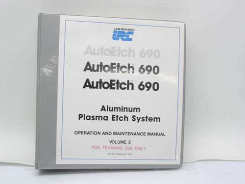 Lam Research Corp. AutoEtch 690  Plasma Etching System Assembly Drawings Vol 3