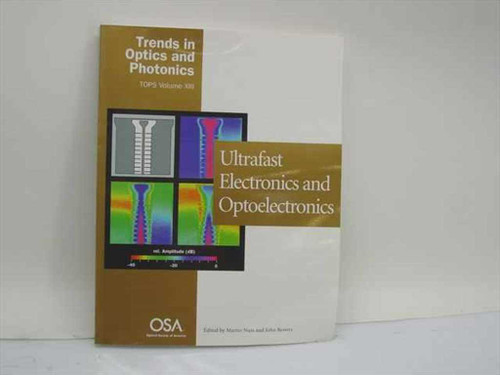 Nuss, Martin and Bowers, John, Eds. Ultrafast Electronics and Optoelectronics  Trends in Optics and Photonics TOPS Vol. XIII