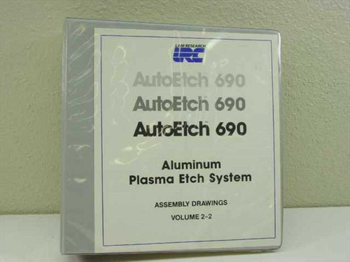 Lam Research Corp. AutoEtch 690  Plasma Etch System Assembly Drawings Vol 2-2