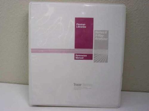 Flextran Reference Manual  Series II X-Ray Analyzer