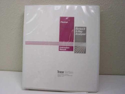 Flextran Instruction Manual  Series II X-Ray Analyzer