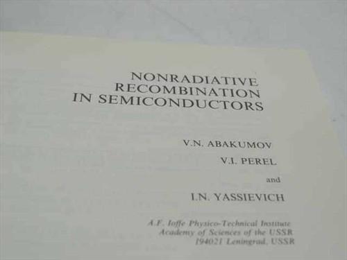 Abakumov, V.N. et al., Eds. Nonradiative Recombination in Semiconductors  North-Holland 1991