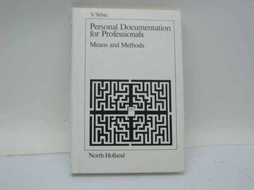 Stibic, V.  Personal Documentation for Professionals  North-Holland 1980