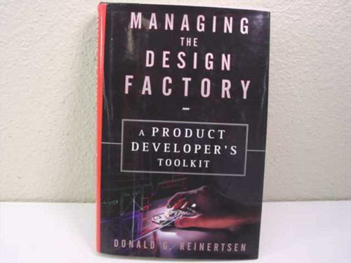 Reinertsen, Donald G. The Free Press  Book- Managing the Design Factory